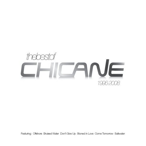 chicane best of